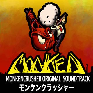 モンケンクラッシャー オリジナルサウンドトラック (Monken Crusher Original Soundtrack)
