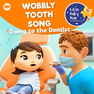 Wobbly Tooth Song - Going To The Dentist
