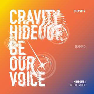 HIDEOUT:BE OUR VOICE - SEASON 3.