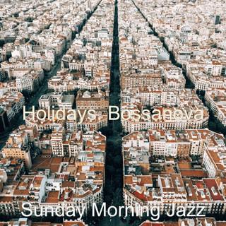 Holidays, Bossanova