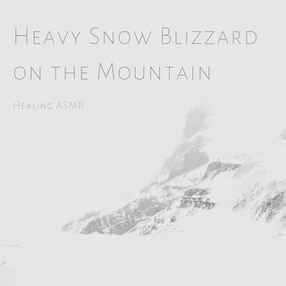 Heavy Snow Blizzard On The Mountain For Relaxation, Deep Sleep, Insomnia, Meditation And Study