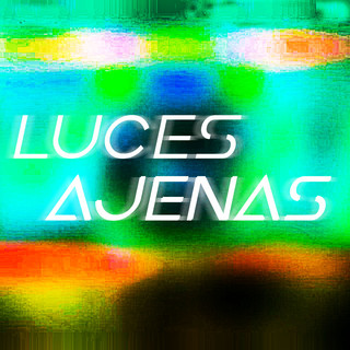 Luces Ajenas (Rework)