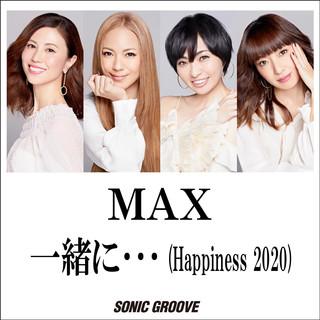 和你一起… (Happiness 2020)