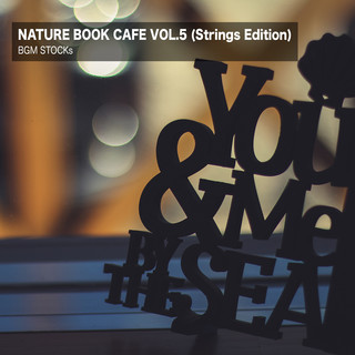 Nature Book Cafe Vol.5 (Strings Edition) (Nature Book Cafe Vol. 5 (Strings Edition))