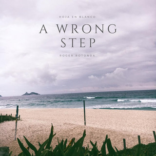 A Wrong Step
