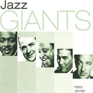 Jazz Giants:Harry James