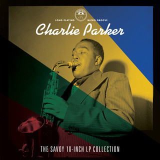 The Savoy 10 - Inch LP Collection