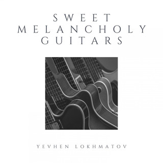 Sweet Melancholy Guitars