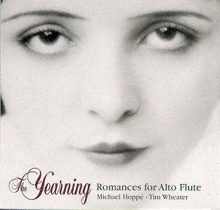The Yearning:Romances For Alto Flute
