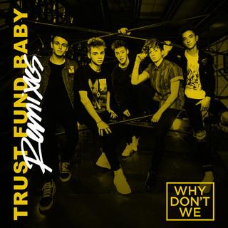 Trust Fund Baby (Remixes)