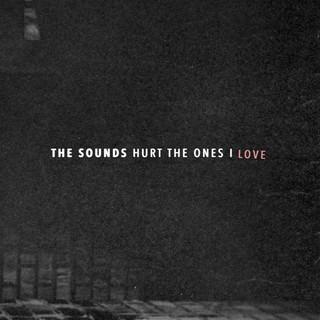 Hurt The Ones I Love