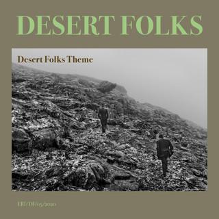Desert Folks Theme (Prelude)