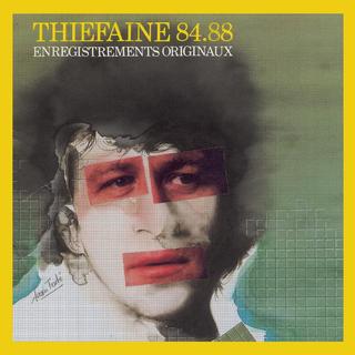 Thiefaine 84 - 88