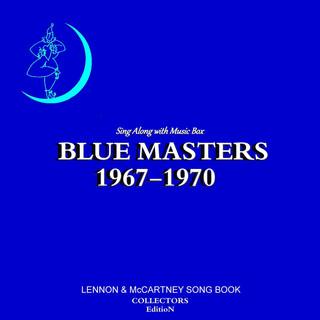 オルゴール.コレクション / ブルー.マスターズ 1967 - 1970