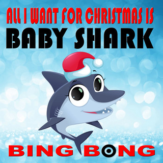 All I Want For Christmas Is Baby Shark