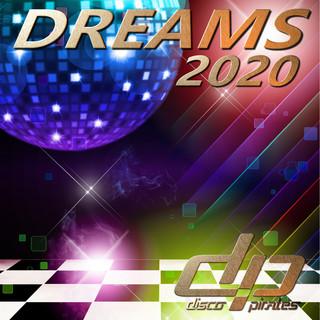 Dreams 2020 (Disco Deluxe Remix)