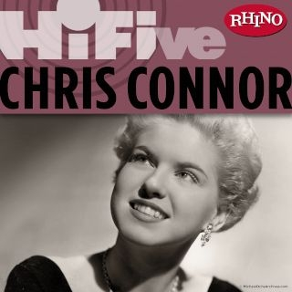 Rhino Hi - Five:Chris Connor