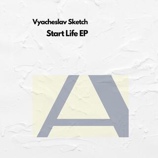 Start Life EP