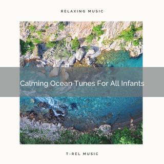 Calming Ocean Tunes For All Infants