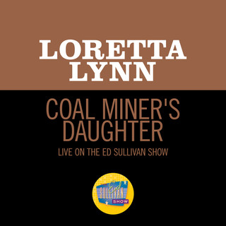 Coal Miner's Daughter (Live On The Ed Sullivan Show, May 30, 1971)