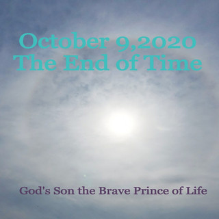 October 9, 2020 The End Of Time