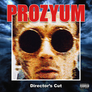 Prozyum (Director's Cut)