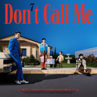 第七張正規專輯『Don't Call Me』