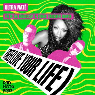 Free (Live Your Life) (Felix Da Housecat X Chris Trucher Remix)