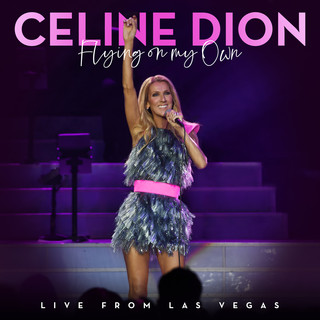 Flying On My Own (Live From Las Vegas)
