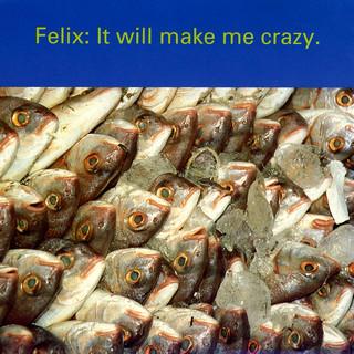 It Will Make Me Crazy (Big Mix)