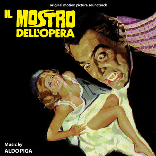 Il Mostro Dell\'opera (Original Motion Picture Soundtrack)