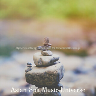 Mysterious Background Music For Coconut Oil Massage
