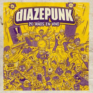 Diazepunk 20 Años (En Vivo)