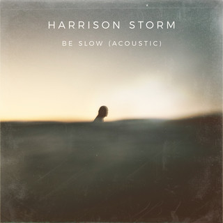 Be Slow (Acoustic)