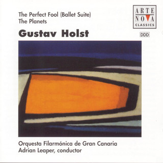 Holst:The Planets, The Perfect Fool (Ballet Suite)