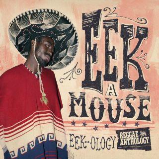 Reggae Anthology:Eek - Ology