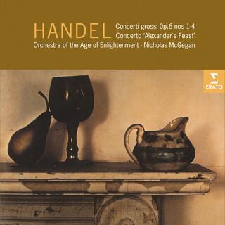 Handel:Concerti Grossi, Op. 6 & Concerto