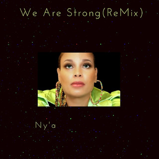 We Are Strong (Remix)