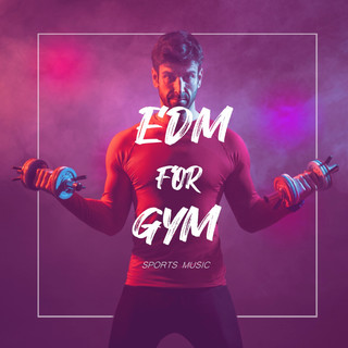 運動音樂:健身房EDM,消耗卡路里的節奏 (SPORTS MUSIC:EDM for gym,Goodbye calories)