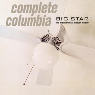 Complete Columbia:Live At University Of Missouri 4 / 25 / 93