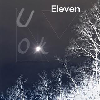 U OK / ELEVEN