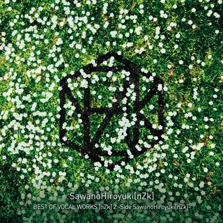 BEST OF VOCAL WORKS (nZk) 2 - Side SawanoHiroyuki(nZk) (ベストオブボーカルワークスヌジークツーサイドサワノヒロユキヌジーク)