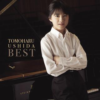 牛田智大BEST ~ピアノ名曲集 (Tomoharu Ushida Best)