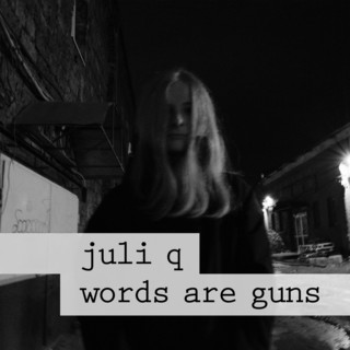 Words Are Guns