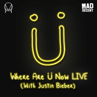 Where Are Ü Now (feat. Justin Bieber) (Live)