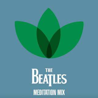 The Beatles - Микс Для Медитации (The Beatles - Meditation Mix)