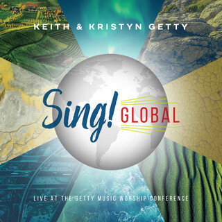 Sing ! Global (Live At The Getty Music Worship Conference)
