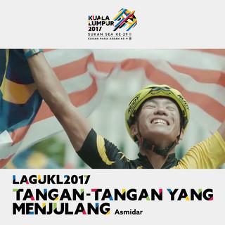 Tangan Tangan Yang Menjulang (Theme Song Kuala Lumpur 2017 Sukan SEA)