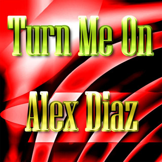 Turn Me On - Single