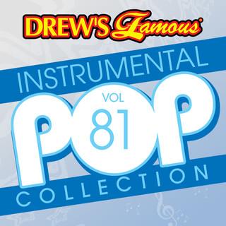 Drew\'s Famous (Instrumental) Pop Collection (Vol. 81)